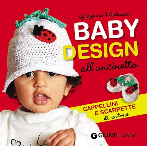 Baby Design all'Uncinetto. Cappellini e Scarpette di Cotone.