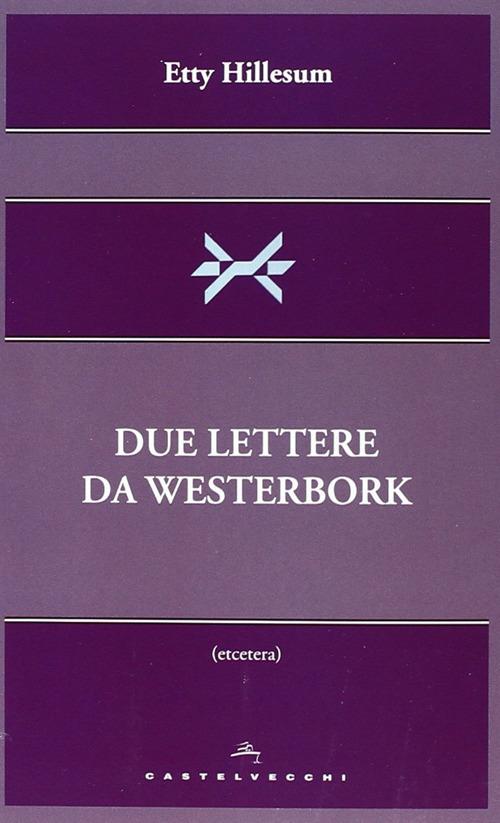 Due Lettere Da Westerbork.