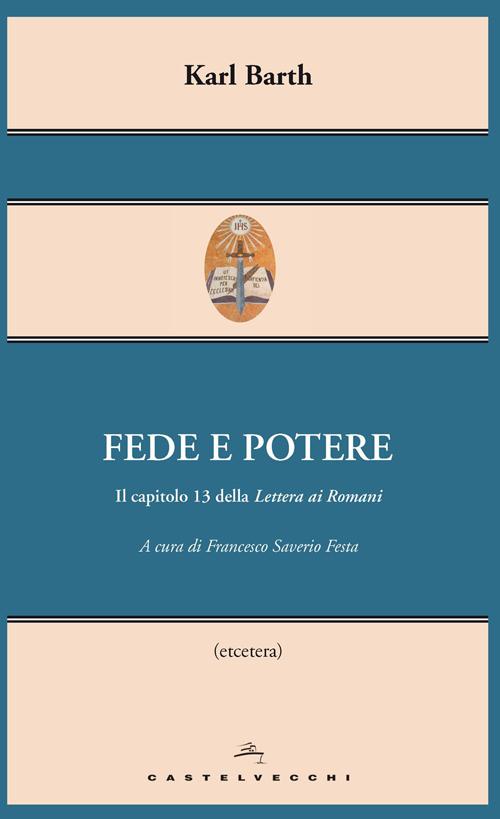 Fede e potere. Il capitolo 13 della Lettera ai Romani