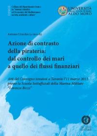 Azioni di contrasto della pirateria. Dal controllo dei mari a quello dei flussi finanziari