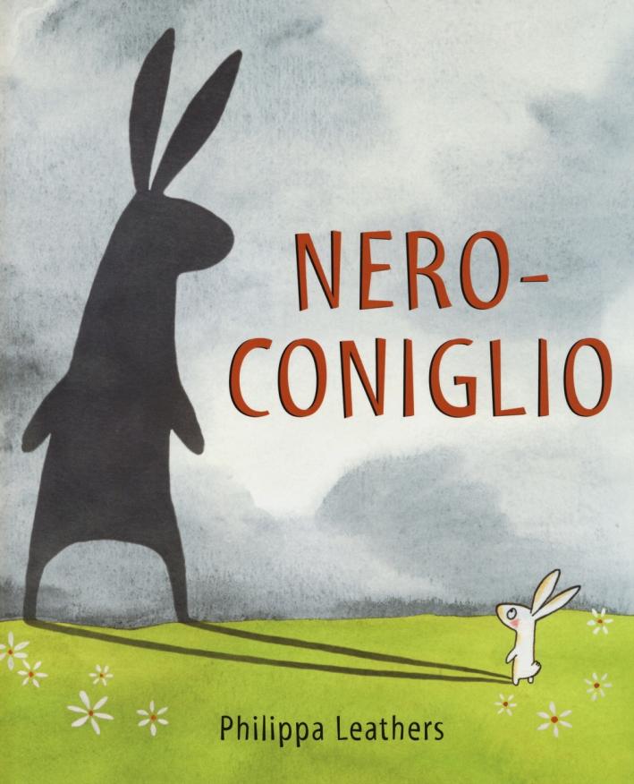 Nero-Coniglio. Ediz. illustrata