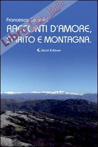 Racconti d'Amore, Spirito e Montagna