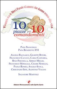 10 piazze per 10 comandamenti.