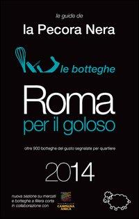 Roma per il goloso 2014.