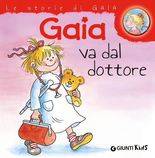 Gaia va dal dottore.