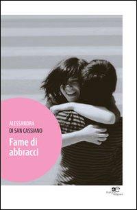 Fame di abbracci