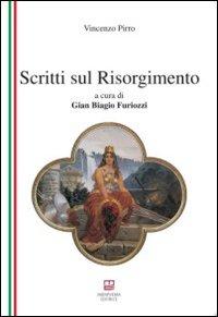 Scritti sul Risorgimento.