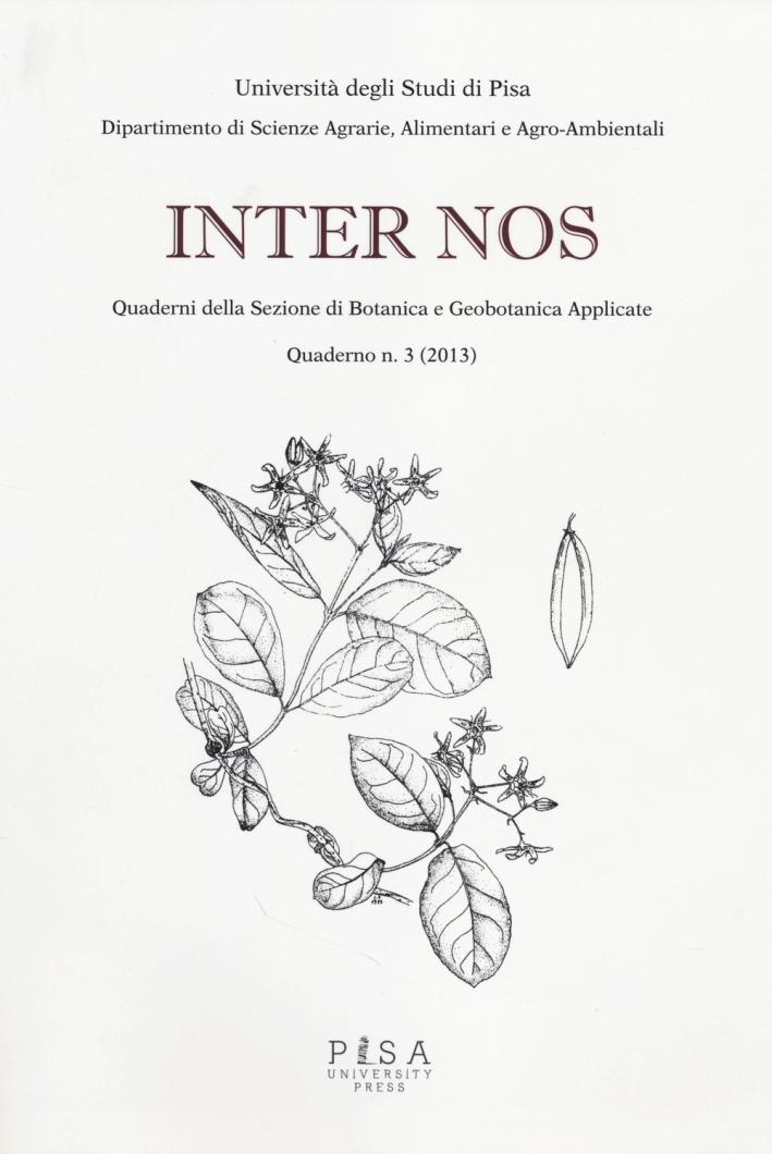 Internos 2013. Vol. 3: Quaderni della sezione di botanica e geobotanica applicate.