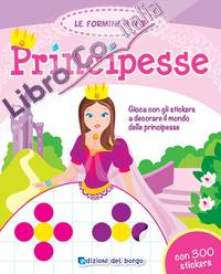 Principesse. Con adesivi