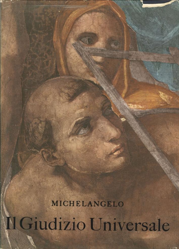 Michelangelo. Il Giudizio Finale.