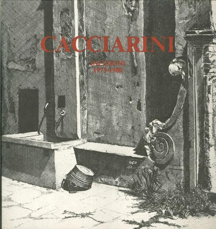 Cacciarini. Incisioni 1973-1988