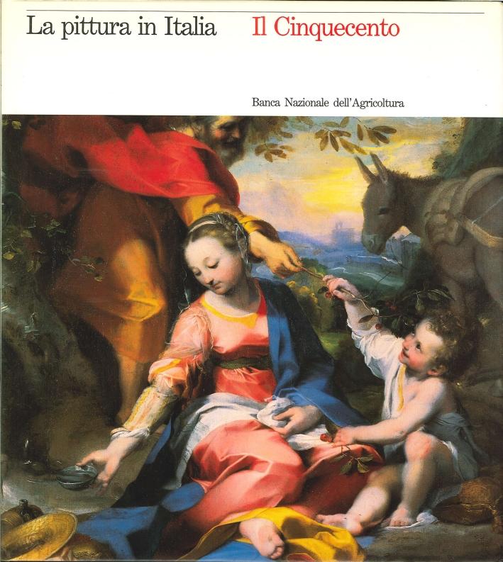 La Pittura in Italia. Il Cinquecento.