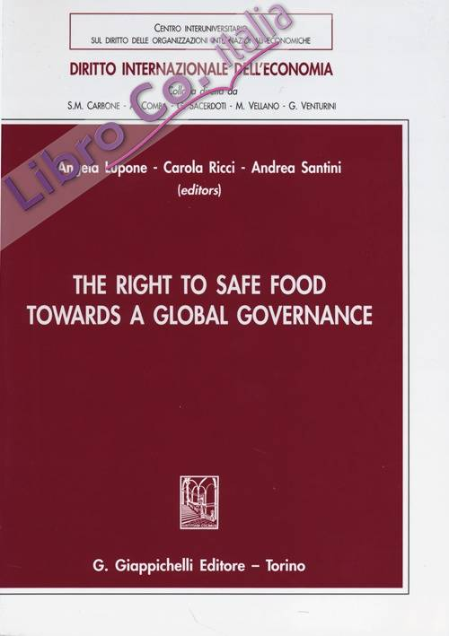 The right to safe food towards a global governance.