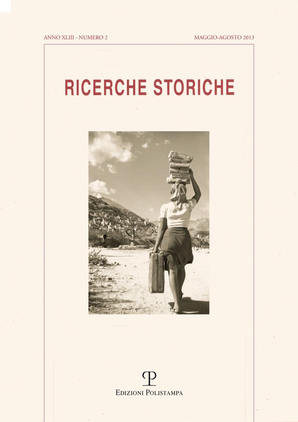 Ricerche storiche (2013). Vol. 2.