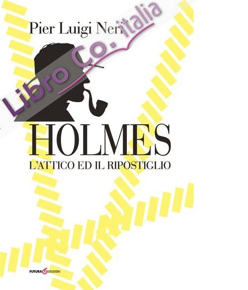 Holmes. L'attico ed il ripostiglio