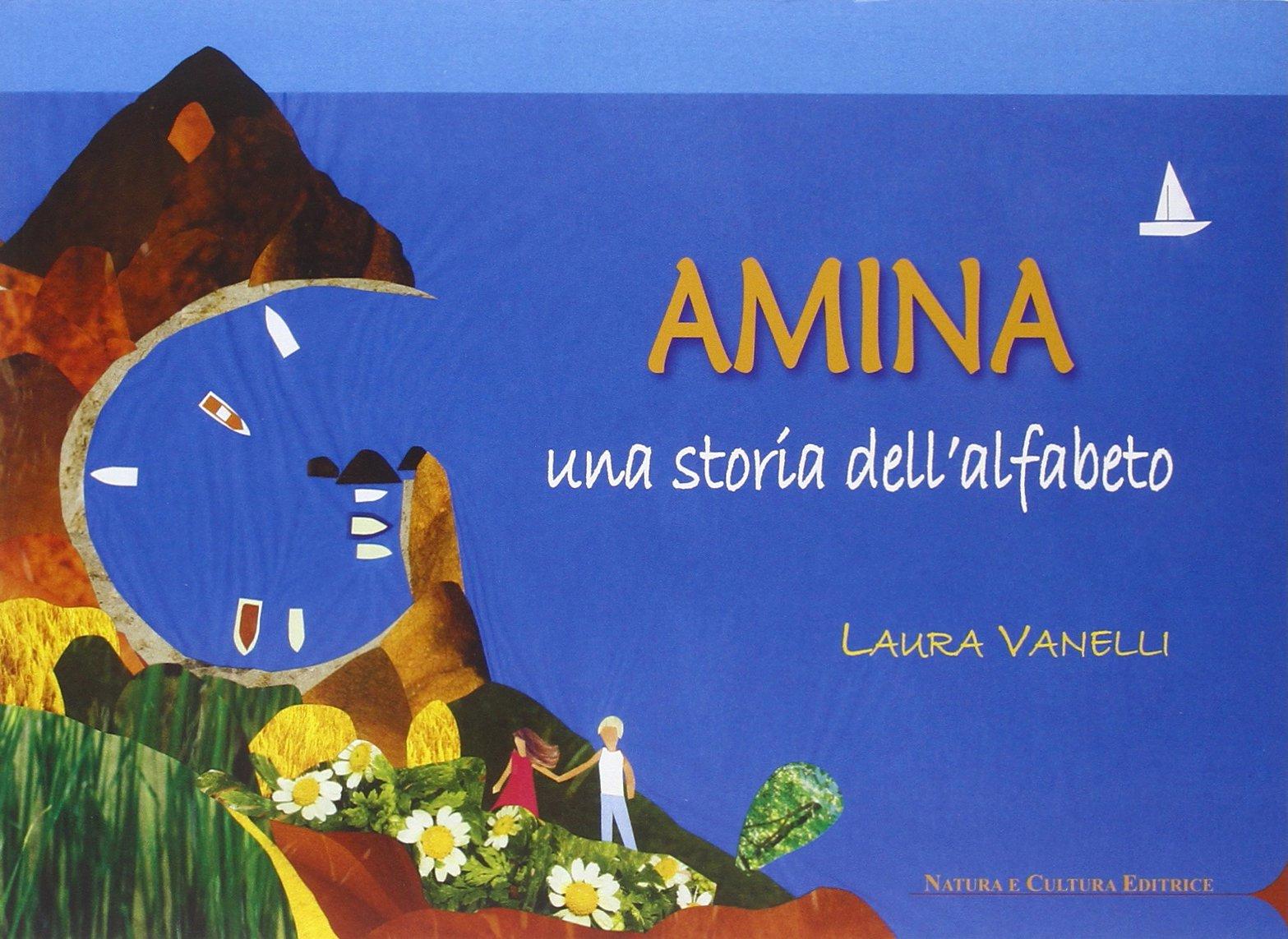 Amina. Una storia dell'alfabeto