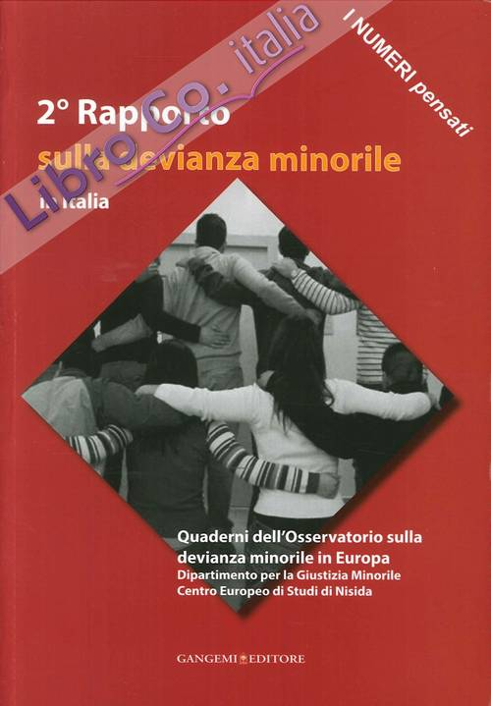 2° Rapporto sulla devianza minorile in Italia