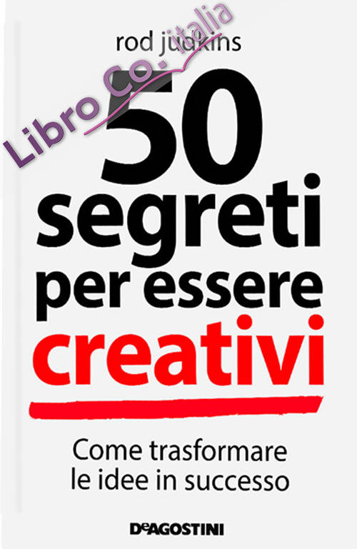 50 segreti per essere creativi