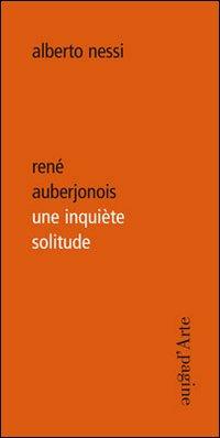 René Auberjonois une inquiète solitude