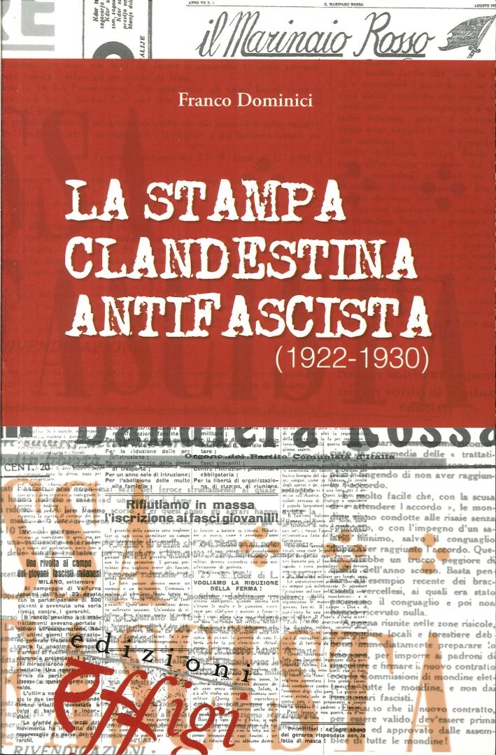 La Stampa Clandestina Antifascista (1922-1930).