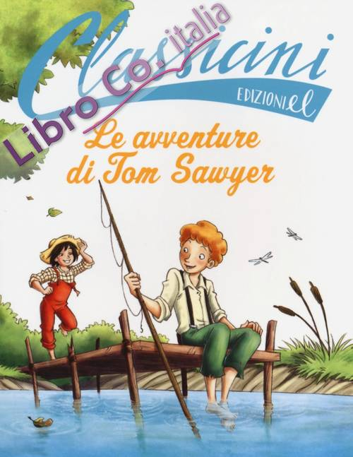 Le avventure di Tom Sawyer di Mark Twain.
