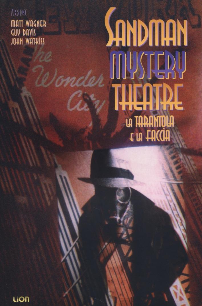 La tarantola e la faccia. Sandman mystery theatre. Vol. 1.