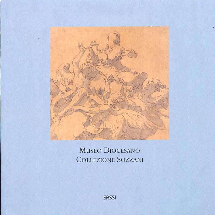 Museo Diocesano. Collezione Sozzani