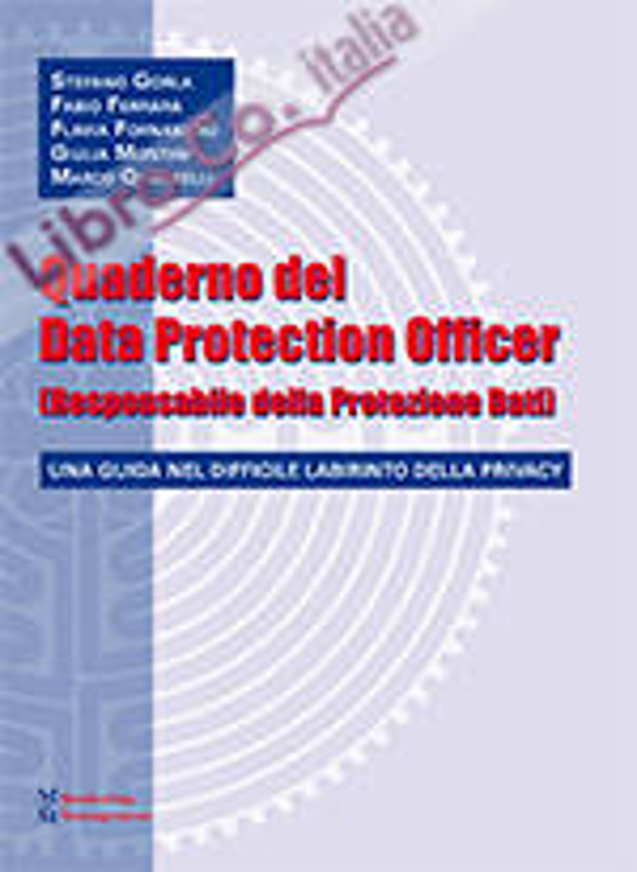 Quaderno del data protection officer (responsabile della protezione dati).