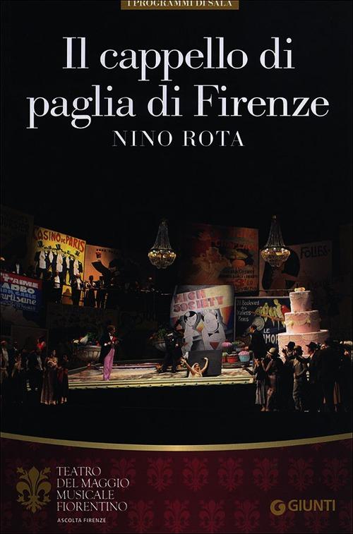 Il cappello di paglia di Firenze. Nino Rota. Orchestra e coro del Maggio  Musicale 07d6b167c8bf