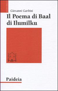 Il poema di Baal di Ilumilku