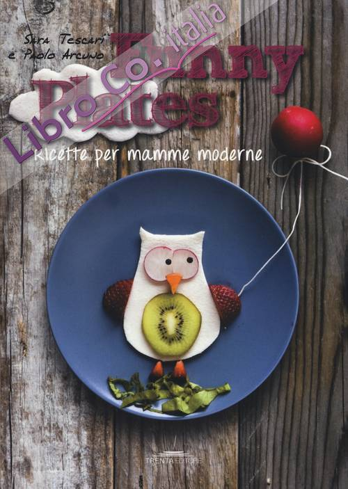 Funny plates. Ricette per mamme moderne.