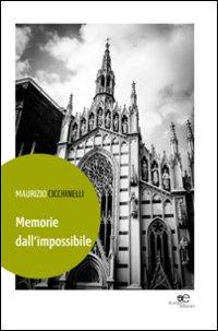 Memorie dall'impossibile.