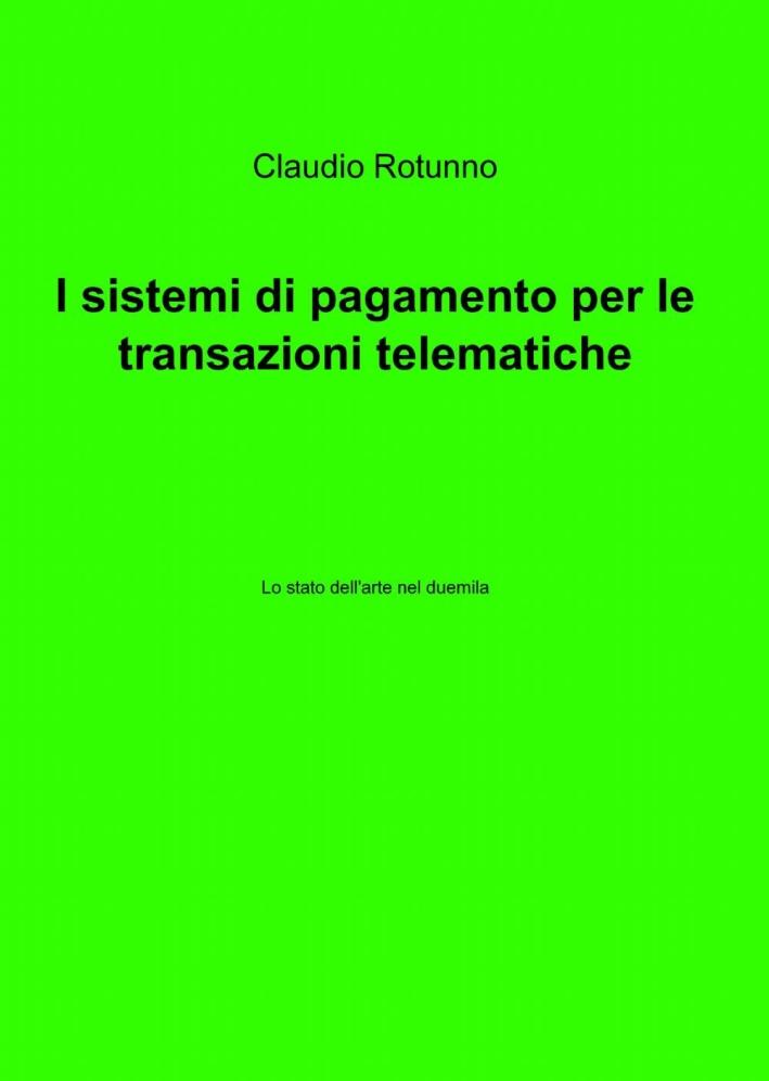 I sistemi di pagamento per le transazioni telematiche