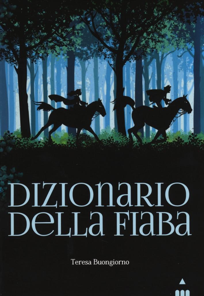 Dizionario della fiaba.