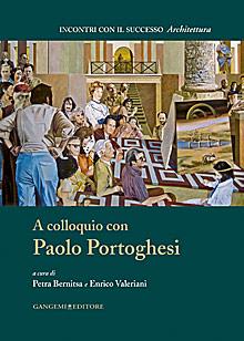 A colloquio con Paolo Portoghesi