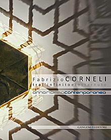 Fabrizio Corneli. Tra l'Infinito e lo Starnuto