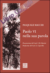 Paolo VI nella sua parola