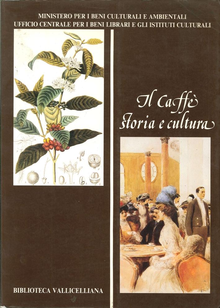 Il Caffè Storia e Cultura