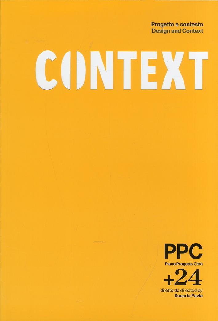 Context. Progetto e contesto. Design and Context. PPC +24