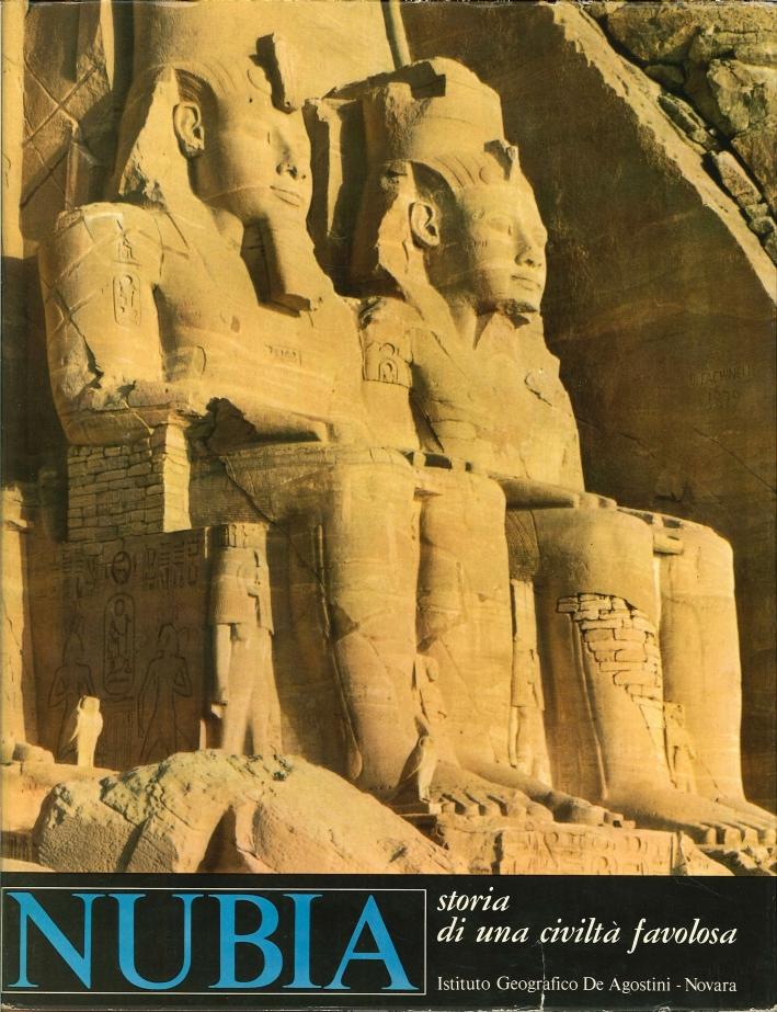 Nubia. Storia di una Civiltà Favolosa