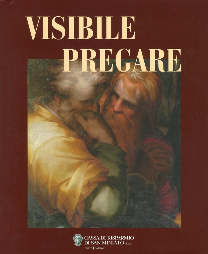 Visibile Pregare. Arte Sacra nella diocesi di San Miniato. 3