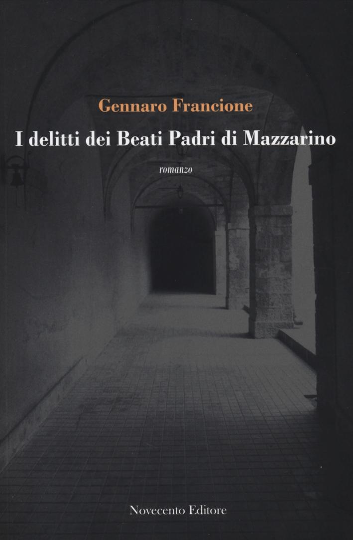 Delitti Beati Padri di Mazzarini. Romanzo