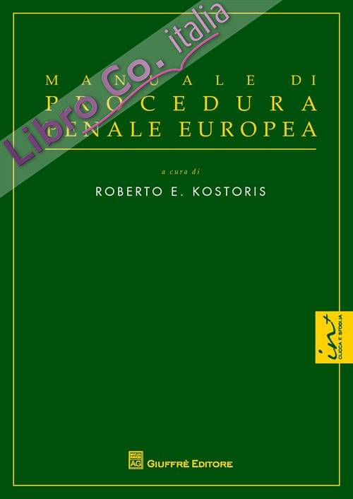 Manuale di procedura penale europea