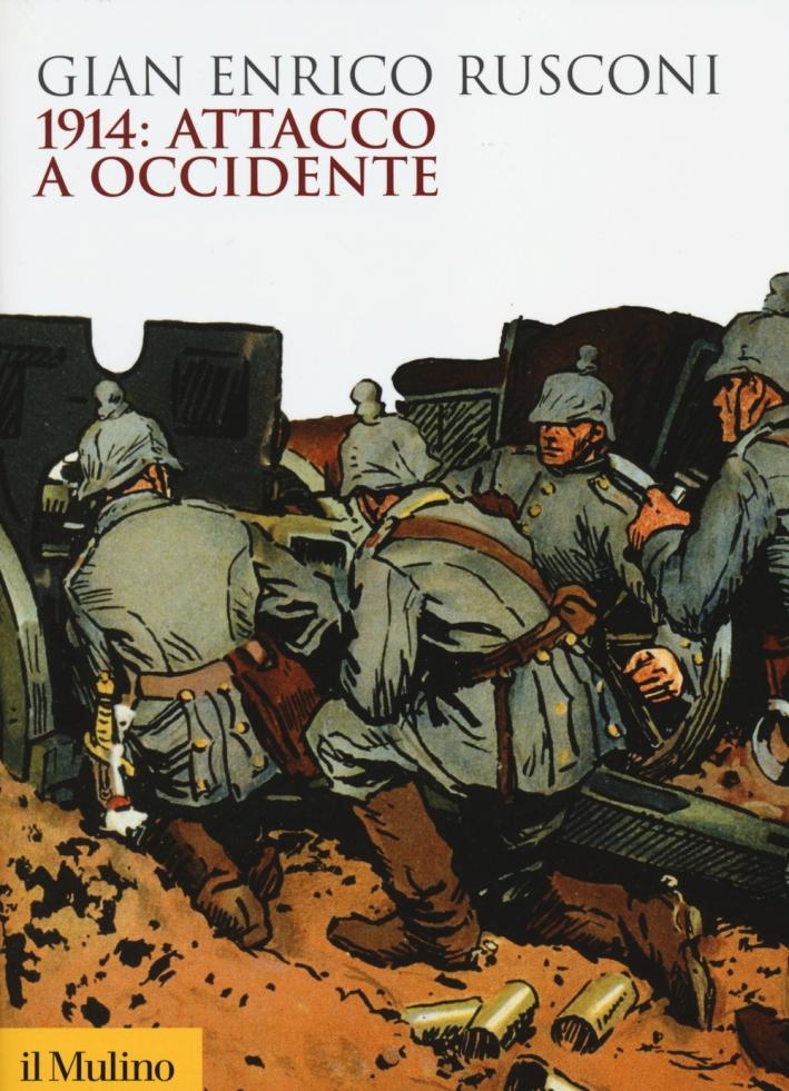 1914: Attacco a Occidente