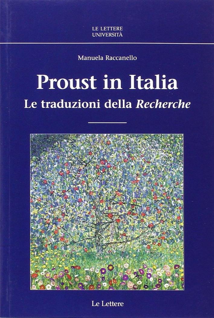 Proust in Italia. Le traduzioni della «Recherche»