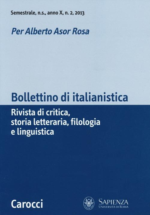 Bollettino di italianistica. Rivista di critica, storia letteraria, filologia e linguistica (2013). Vol. 2
