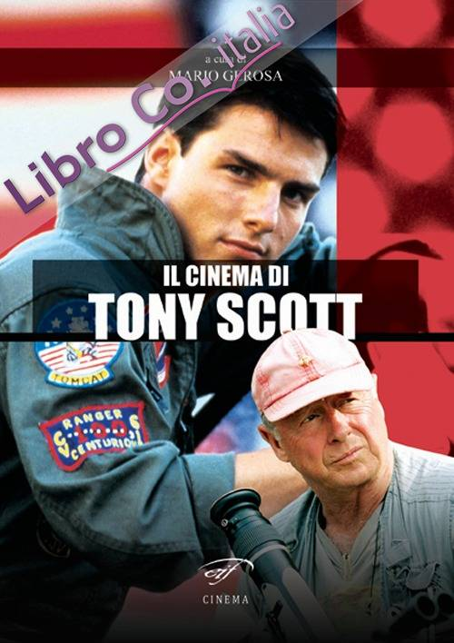 Il cinema di Tony Scott