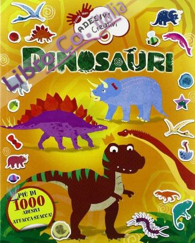 Dinosauri adesivi creativi. Ediz. illustrata