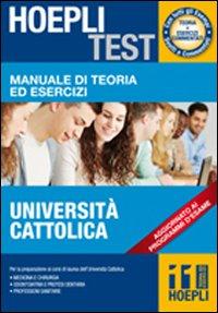 Hoepli test. Manuale di teoria ed esercizi Università Cattolica