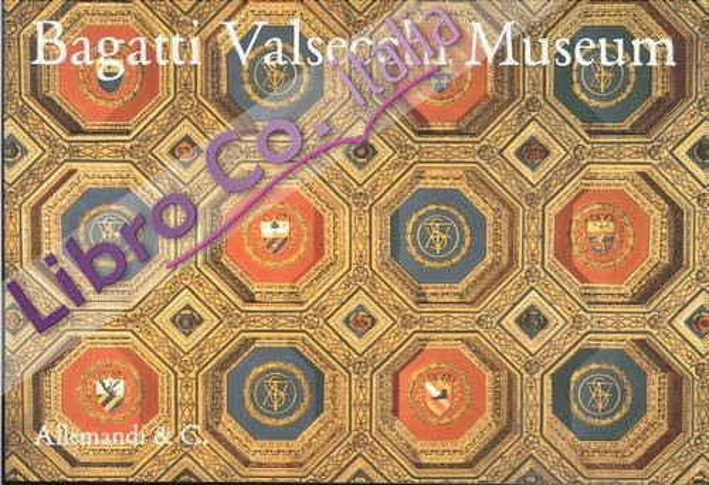 Bagatti Valsecchi Museum. Guide